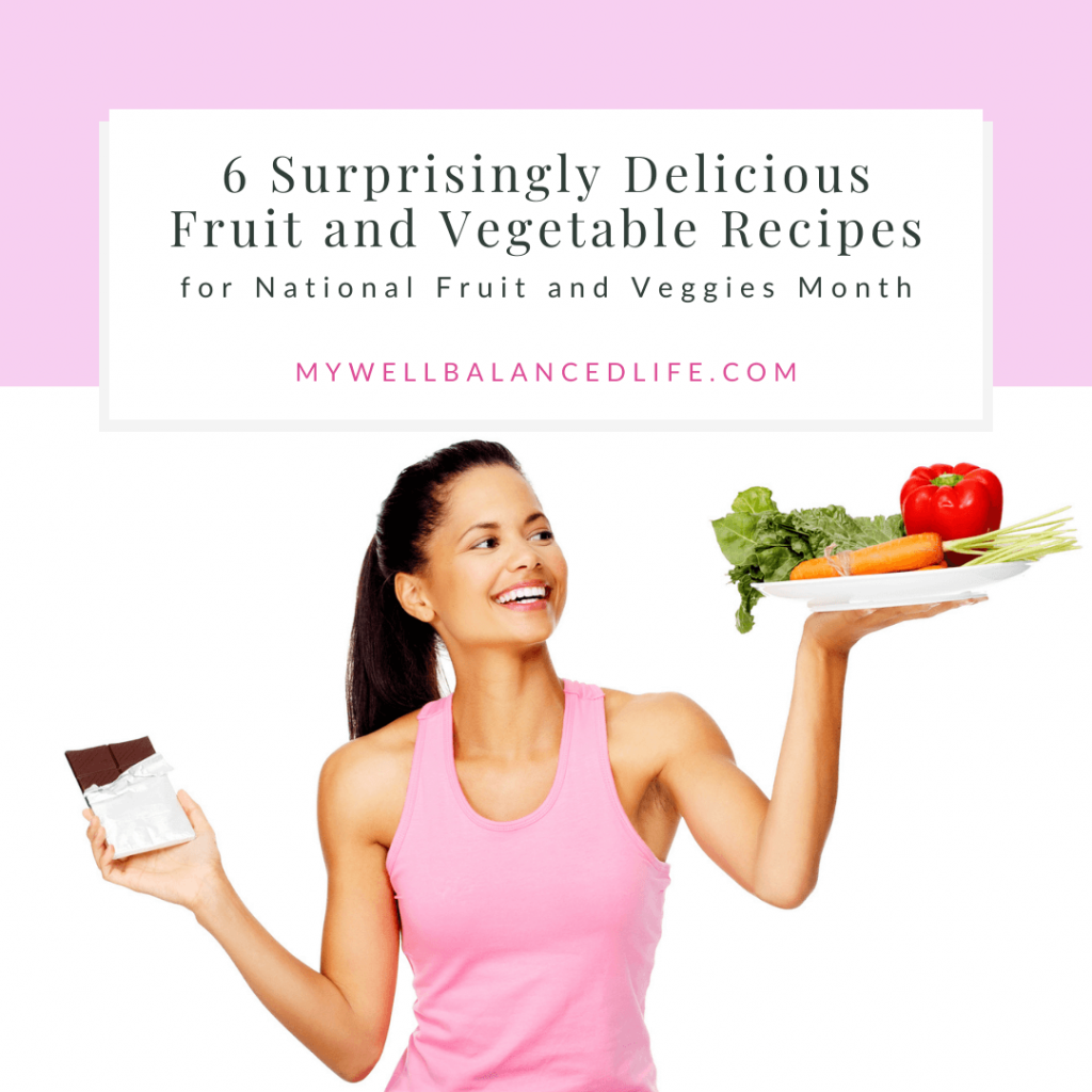 12 Surprisingly Delicious Fruit and Vegetable Recipes